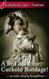 Book Cover for A Bed Built for Cuckold Bondage! (by KinkyWriter)