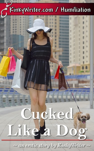 Book Cover for Cucked Like a Dog (by KinkyWriter)