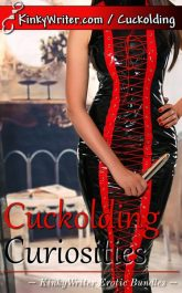 Book Cover for Cuckolding Curiosities (by KinkyWriter)
