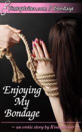 Book Cover for Enjoying My Bondage (by KinkyWriter)