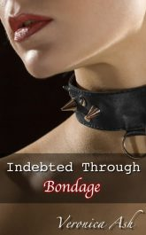 Book Cover for Indebted Through Bondage (by Veronica Ash)