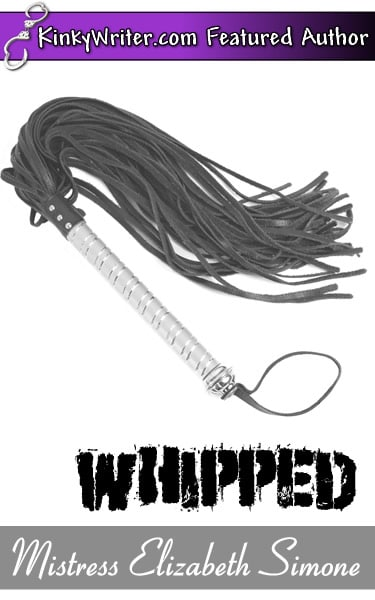 Book Cover for WHIPPED (by Mistress Elizabeth Simone)